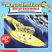 Magic School Bus Out of This World : A Book…