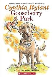 Gooseberry Park – tekijä: Cynthia Rylant