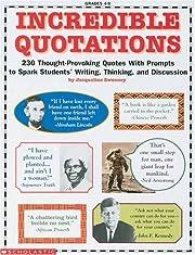 Incredible Quotations (Grades 4-8)…