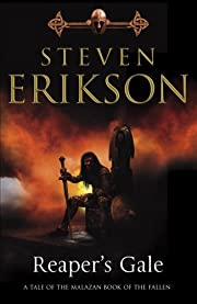 Malazan Book of the Fallen #7: Reaper's Gale…