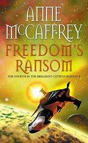 Freedom's Ransom por Anne McCaffrey