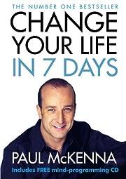 Change Your Life in Seven Days de Paul…