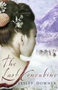 The Last Concubine de Lesley Downer