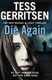Die Again de Tess Gerritsen