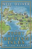 The Story of the British Isles in 100 Places Book