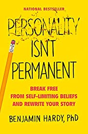 Personality Isn't Permanent: Break Free from…
