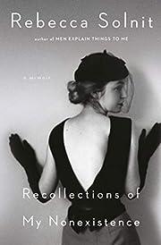Recollections of My Nonexistence: A Memoir…