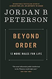 Beyond Order: 12 More Rules for Life de…
