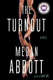 The Turnout – tekijä: Megan Abbott