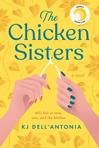 The Chicken Sisters by K.J. Dell