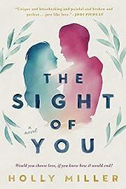 The Sight of You por Holly Miller