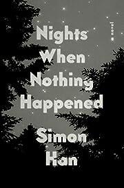 Nights when nothing happened por Simon Han