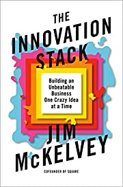 The Innovation Stack: Building an Unbeatable…