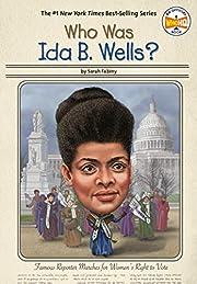 Who Was Ida B. Wells? de Sarah Fabiny