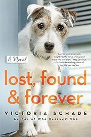 Lost, Found, and Forever por Victoria Schade