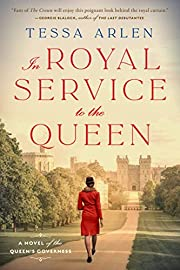 In Royal Service to the Queen: A Novel of…