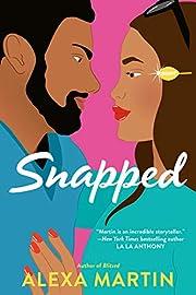 Snapped (Playbook, The) de Alexa Martin