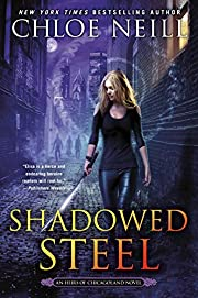 Shadowed Steel (An Heirs of Chicagoland…