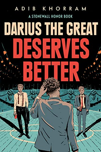 Darius and the Great Deserves Better by Adib Khorram