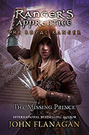 The Royal Ranger: The Missing Prince…
