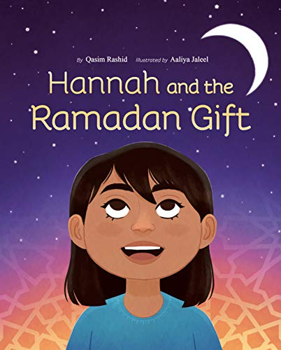 Hannah and the Ramadan Gift by Qasim Rashid
