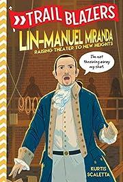 Trailblazers: Lin-Manuel Miranda: Raising…