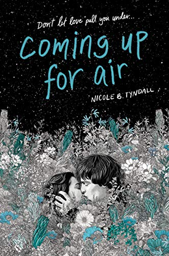 Coming Up For Air by Nicole B. Tyndall