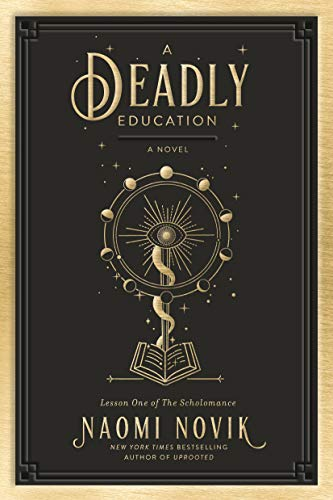 The Deadly Education by Naomi Novik
