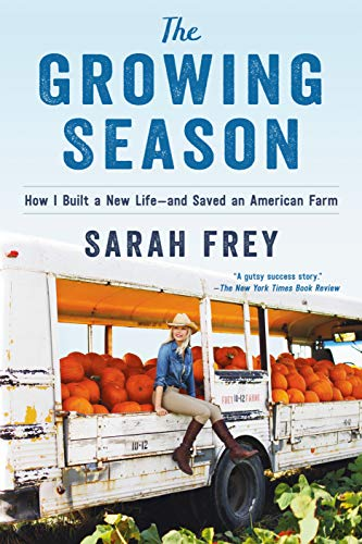 The Growing Season by Sarah Frey
