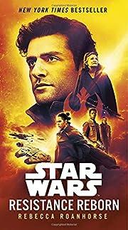 Resistance Reborn (Star Wars) de Rebecca…