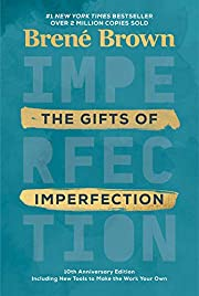 The Gifts of Imperfection: 10th Anniversary…