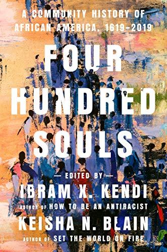 Four Hundred Souls by Ibram X. Kendi