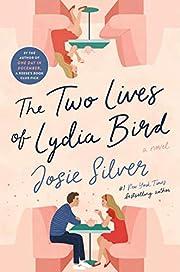 The Two Lives of Lydia Bird: A Novel av…