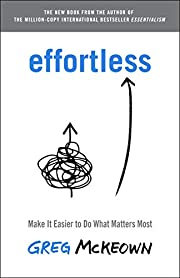 Effortless: Make It Easier to Do What…