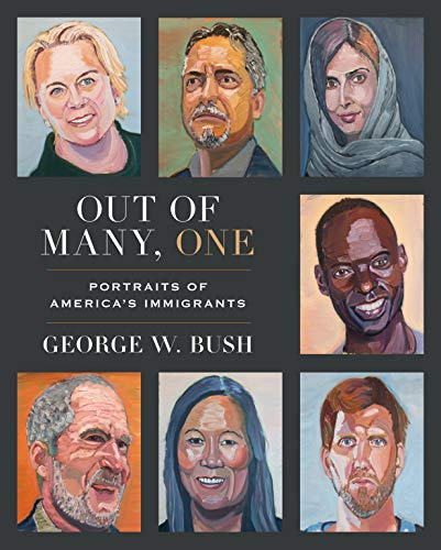 Out of Many, One by George W. Bush