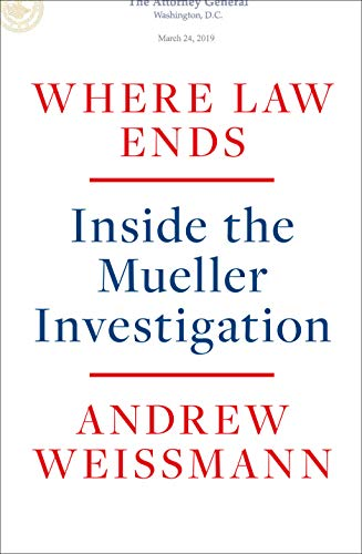 Where Law Ends by Andrew Weissman