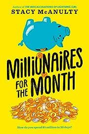Millionaires for the Month av Stacy McAnulty