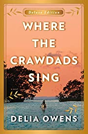 Where the Crawdads Sing Deluxe Edition by…