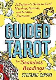 Guided Tarot: A Beginner's Guide to Card…