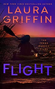 Flight (The Texas Murder Files) af Laura…