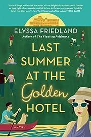 Last Summer at the Golden Hotel – tekijä:…