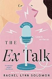 The Ex Talk af Rachel Lynn Solomon