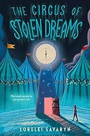 The Circus of Stolen Dreams av Lorelei…