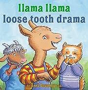 Llama Llama Loose Tooth Drama por Anna…