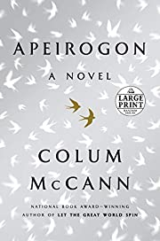 Apeirogon: A Novel – tekijä: Colum Mccann