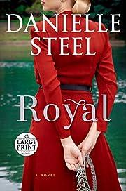 Royal: A Novel (Random House Large Print) av…