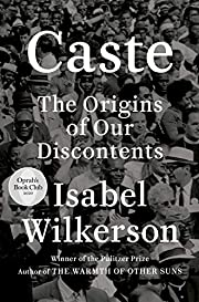 Caste (Oprah's Book Club): The Origins of…