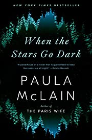When the stars go dark : a novel de Paula…