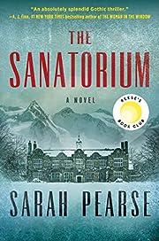 The Sanatorium: A Novel – tekijä: Sarah…