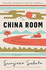 China Room: A Novel av Sunjeev Sahota